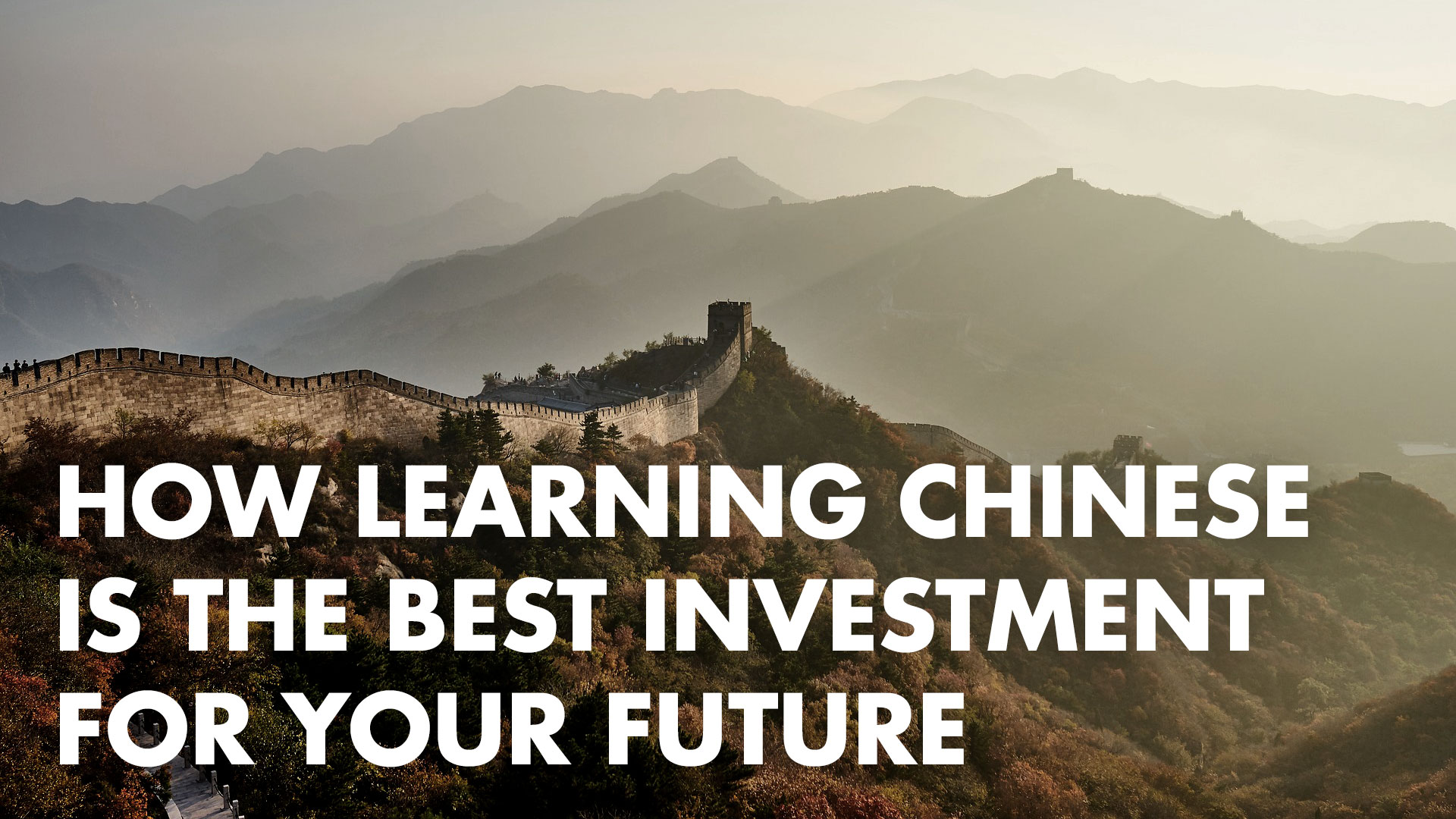 How Learning Chinese is the Best Investment for Your Future